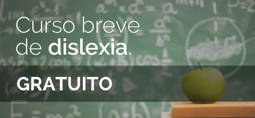 Curso para trabajar la dislexia en casa y en el aula.